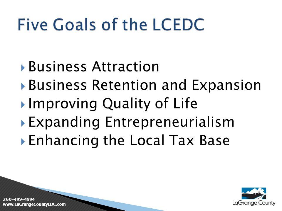 260-499-4994 www.LaGrangeCountyEDC.com Excerpted from Introduction to Economc Development International Economic Development Council, Washington DC, revised Jan 2006
