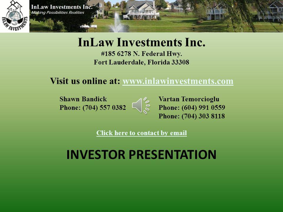 INVESTOR PRESENTATION InLaw Investments Inc.#185 6278 N.