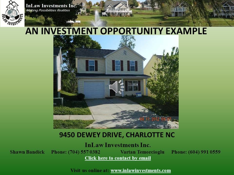 AN INVESTMENT OPPORTUNITY EXAMPLE 9450 DEWEY DRIVE, CHARLOTTE NC InLaw Investments Inc.