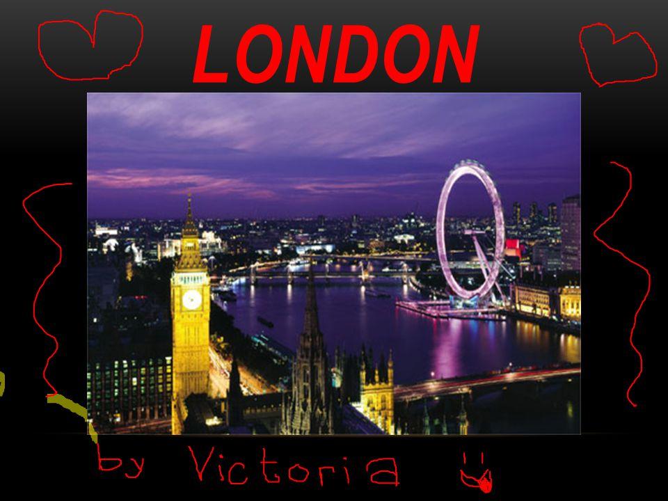 -the capital city of England and the United Kingdom -located on the River Thames -33 bridges crossing the Thames: Tower Bridge, Millenium Bridge, Waterloo Bridge...