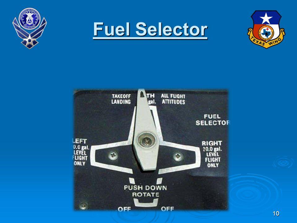 10 Fuel Selector