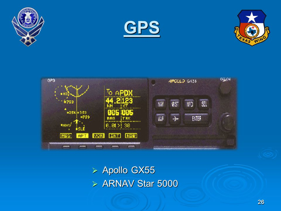 26 GPS Apollo GX55 Apollo GX55 ARNAV Star 5000 ARNAV Star 5000
