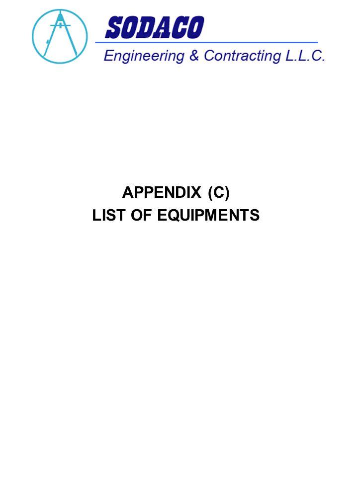 APPENDIX (C) LIST OF EQUIPMENTS