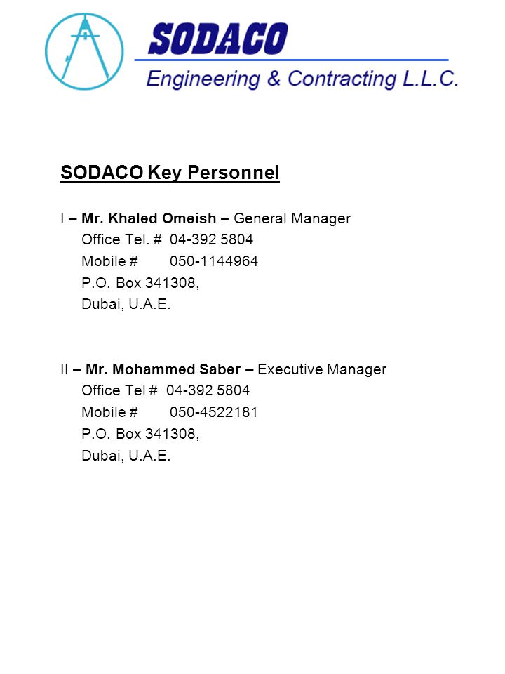 SODACO Key Personnel I – Mr. Khaled Omeish – General Manager Office Tel.