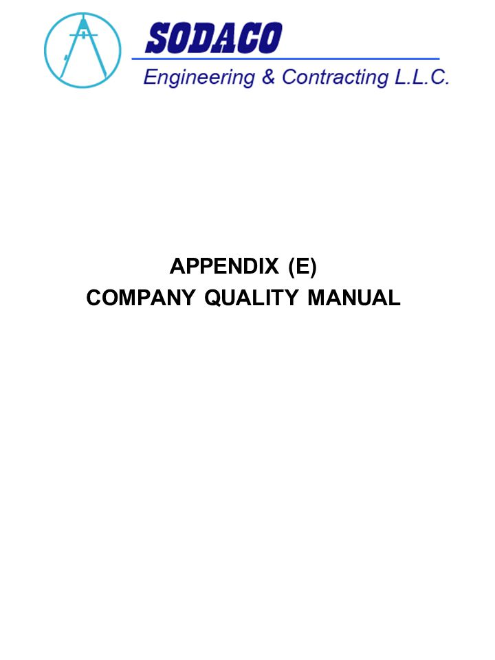 APPENDIX (E) COMPANY QUALITY MANUAL