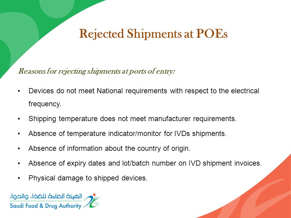 Reasons for rejecting shipments at ports of entry: Devices do not meet National requirements with respect to the electrical frequency.