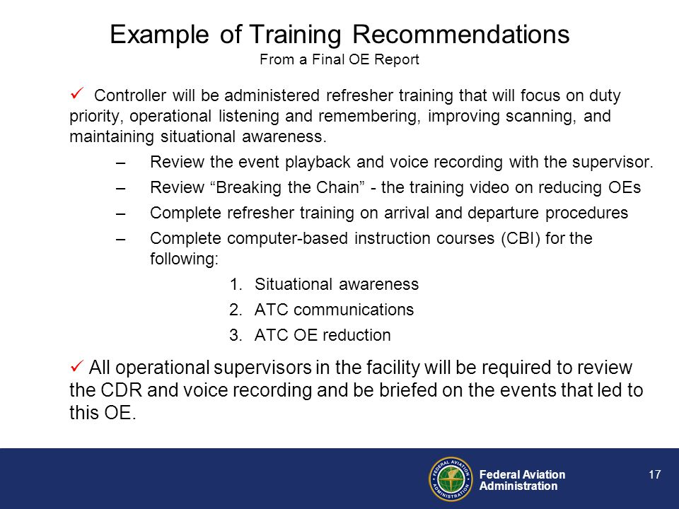 Federal Aviation Administration 16 Procedures An ATC subject matter expert identified every training item listed in each report. Not included were ass
