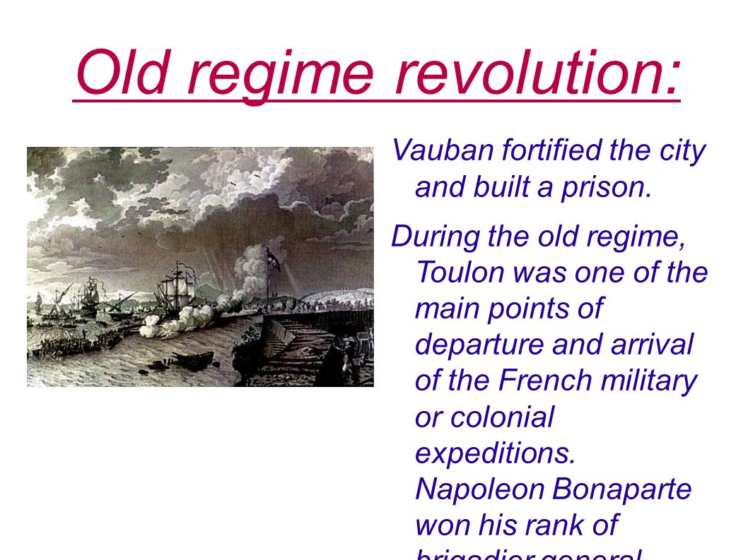 Old regime revolution: Vauban fortified the city and built a prison.