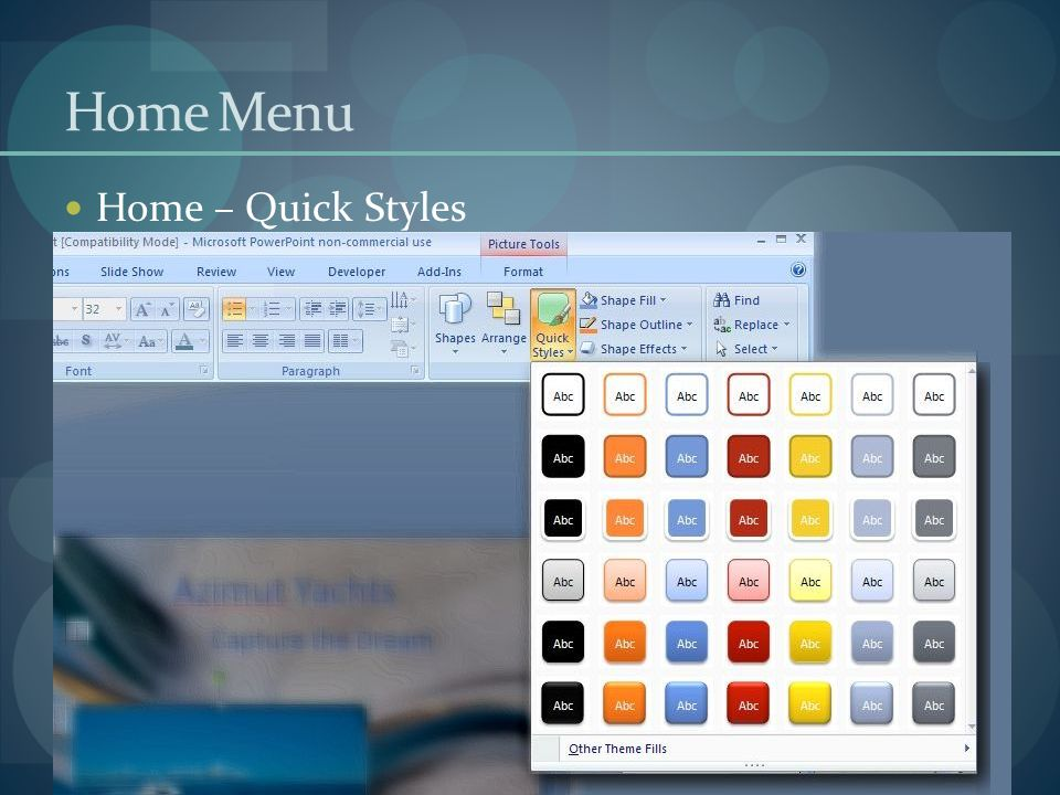 Home Menu Home – Quick Styles