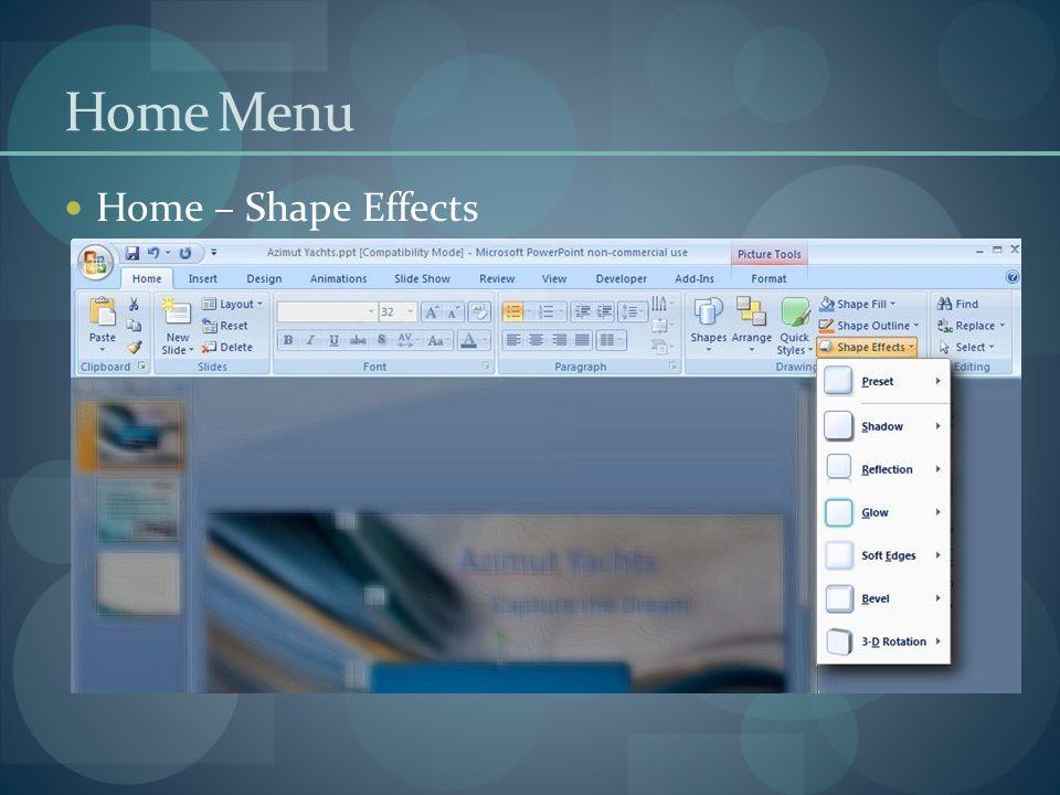 Home Menu Home – Shape Effects