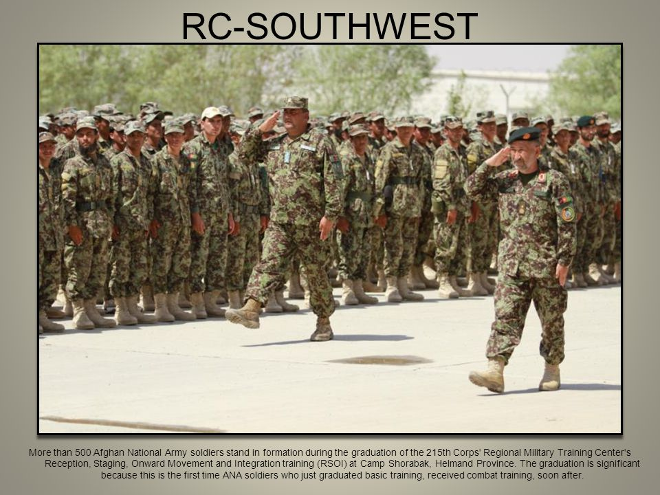 RC-SOUTHWEST More than 500 Afghan National Army soldiers stand in formation during the graduation of the 215th Corps' Regional Military Training Cente