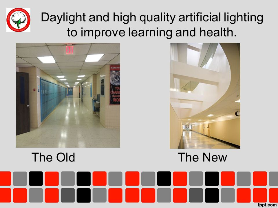 Daylight and high quality artificial lighting to improve learning and health.