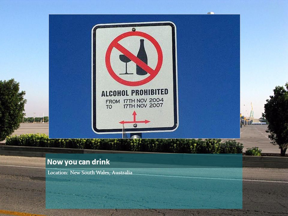 Now you can drink Location: New South Wales, Australia