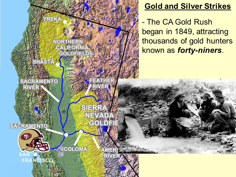 Gold and Silver Strikes - The CA Gold Rush began in 1849, attracting thousands of gold hunters known as forty-niners.