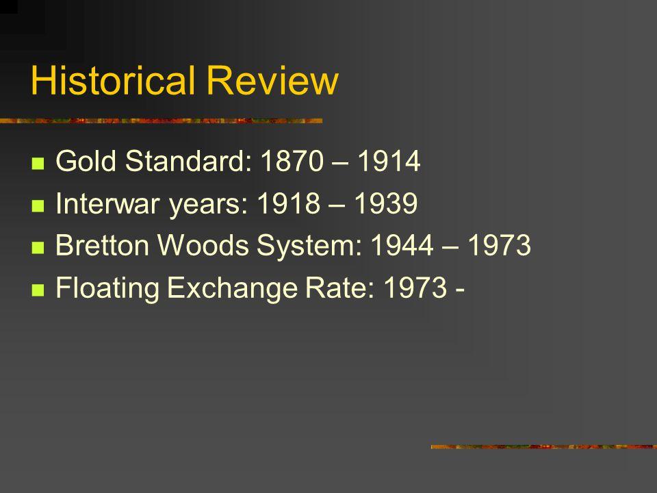 Bretton Woods Agreement 4.