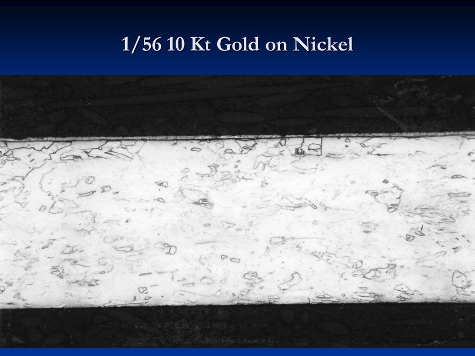 1/56 10 Kt Gold on Nickel