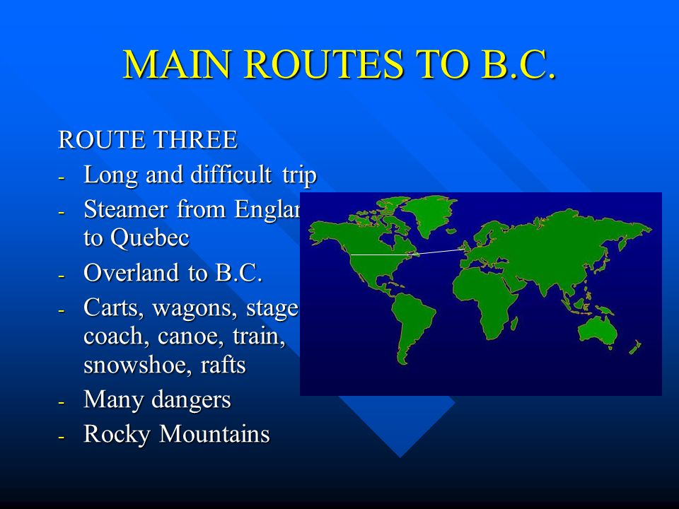 MAIN ROUTES TO B.C.