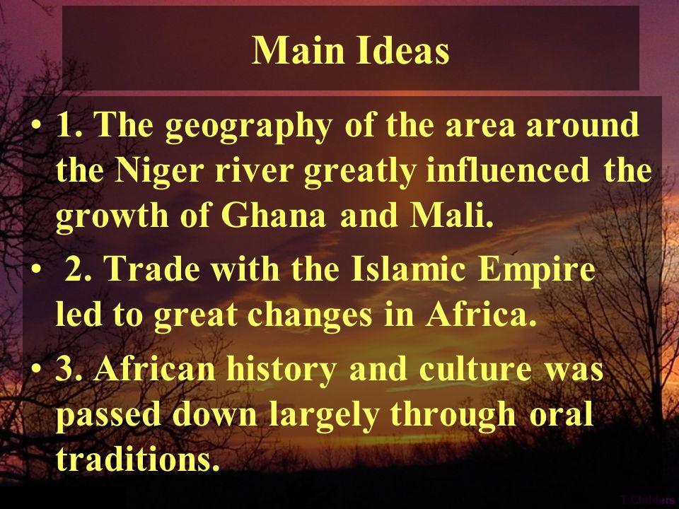 Key Terms Savanna Salt Trade Mansa Musa Oral History