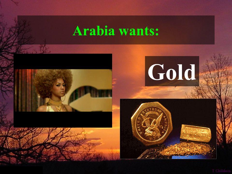 Arabia has: