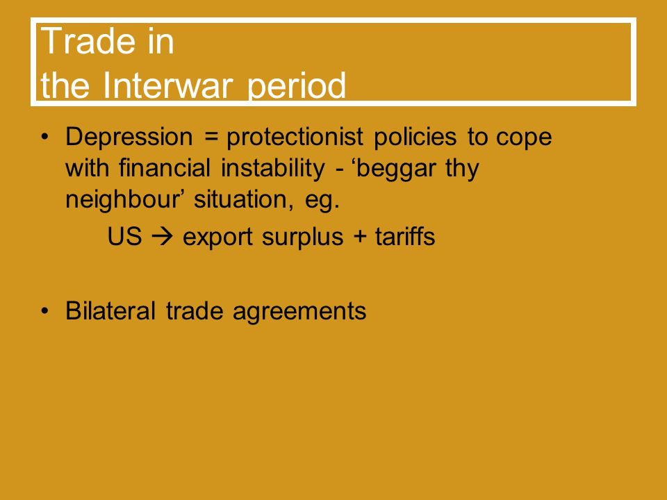 Trade in Bretton Woods No discriminatory trade practices allowed Liberalisation of global trade yet defered convertibility granted to Art.XIV Countries after WWII Embedded Liberalism, welfare and global trade have to be harmonised Institutionalised Liberalism with state autonomy for domestic economic affairs Multilateral trade