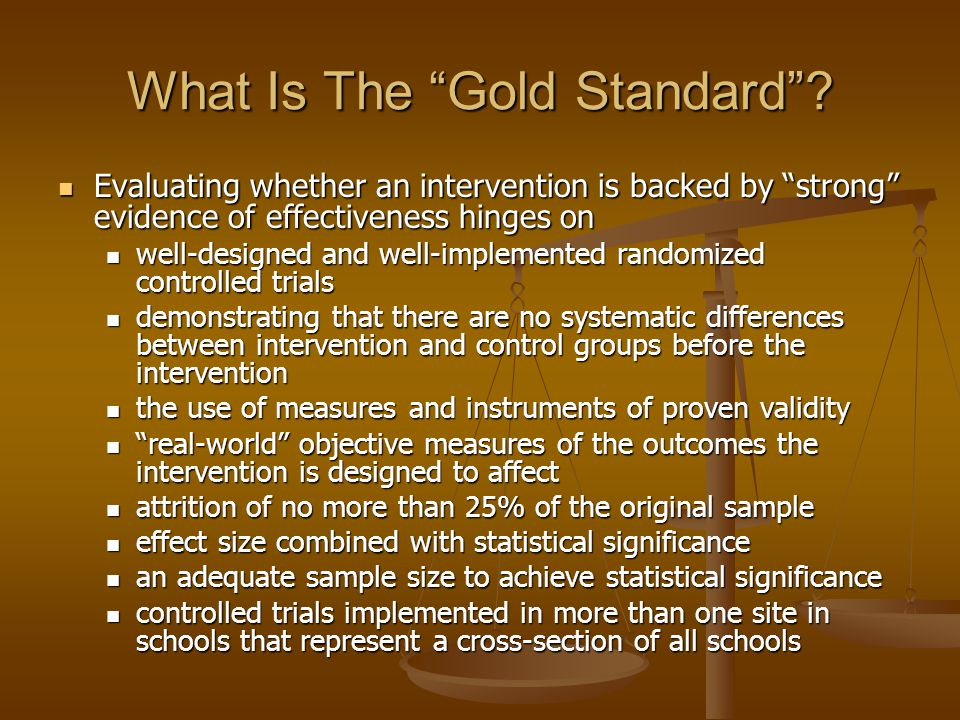 What Is The Gold Standard.