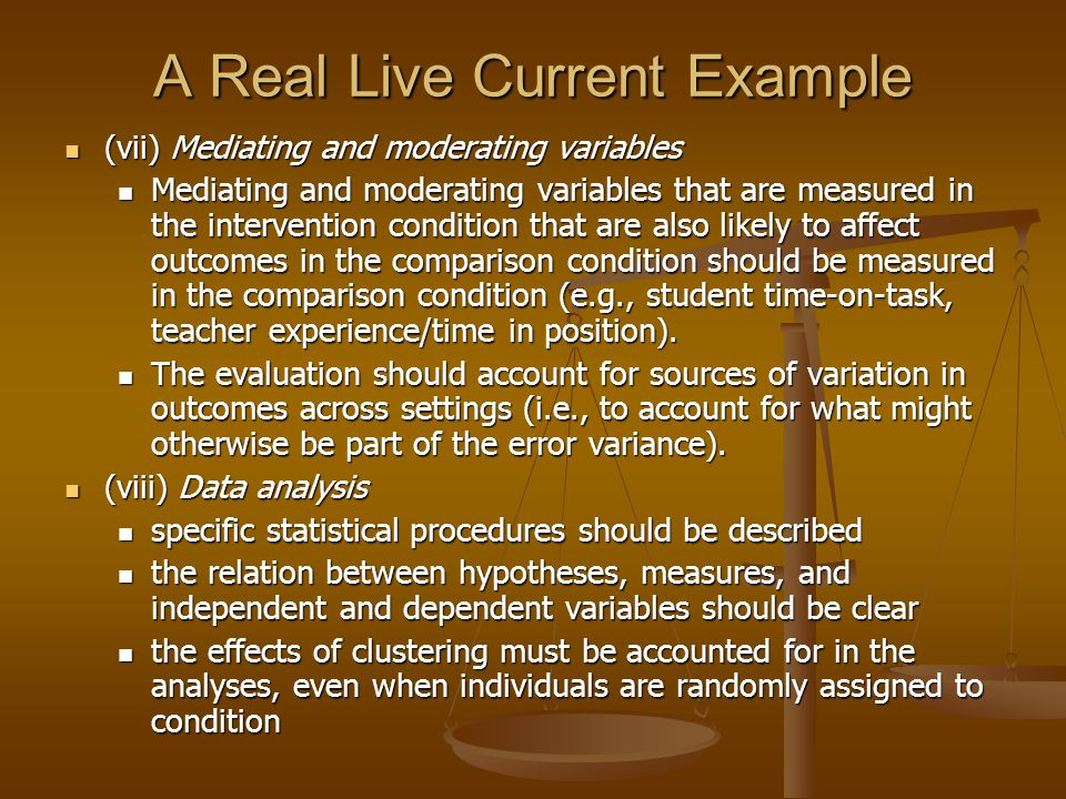 A Real Live Current Example (vii) Mediating and moderating variables (vii) Mediating and moderating variables Mediating and moderating variables that