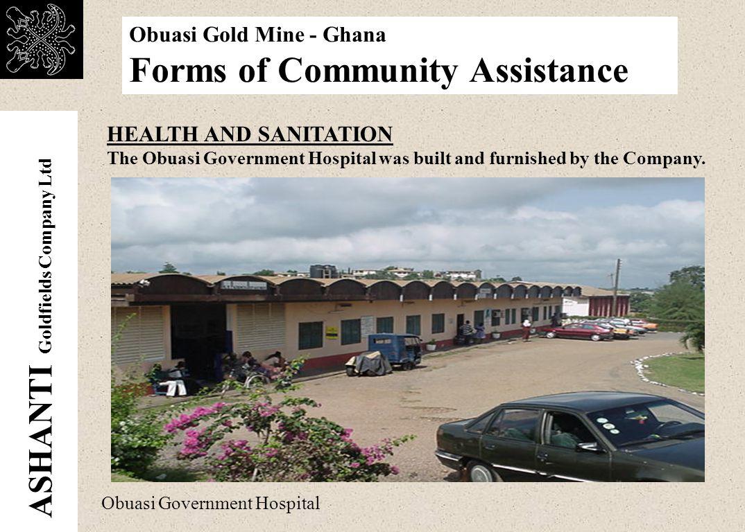 ASHANTI Goldfields Company Ltd Obuasi Gold Mine - Ghana Forms of Community Assistance Binsere village community school.