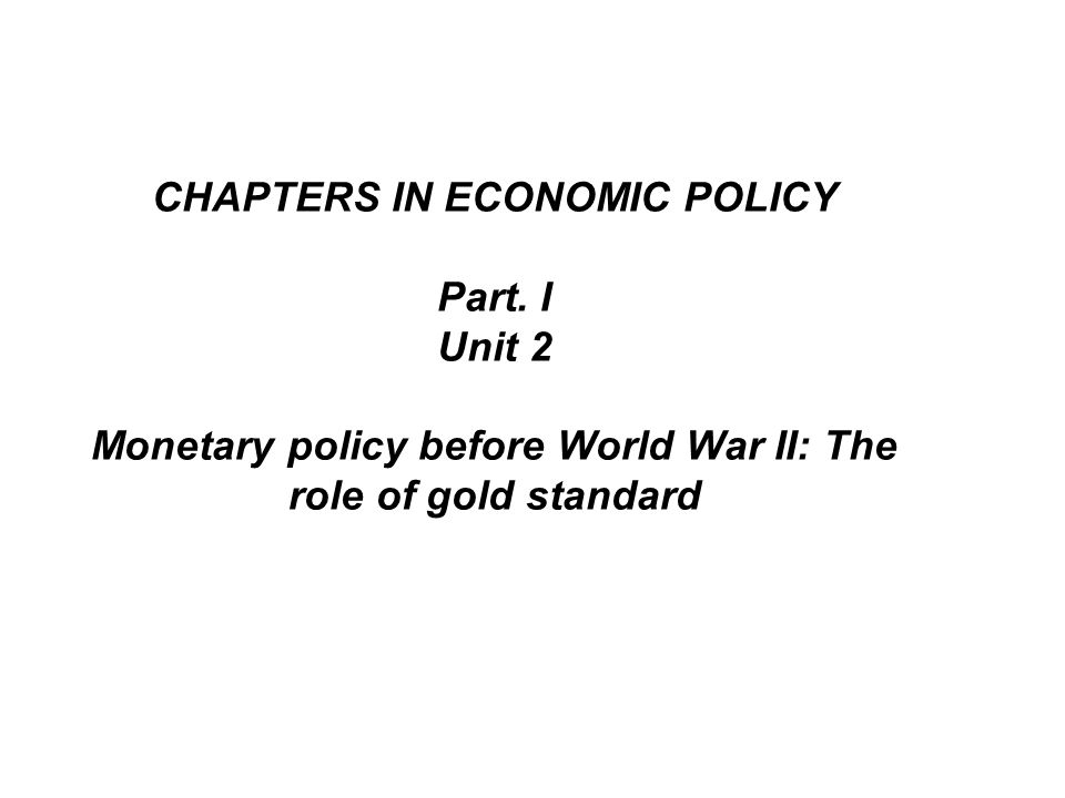 In conclusion: The gold standard is already a barbarous relic.