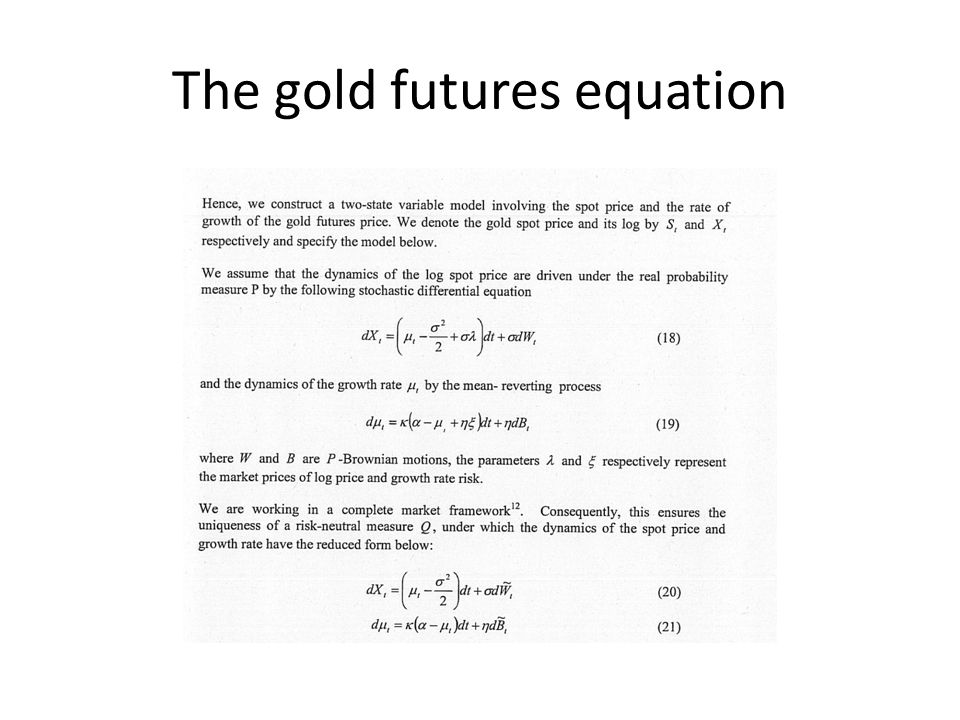 The gold futures equation