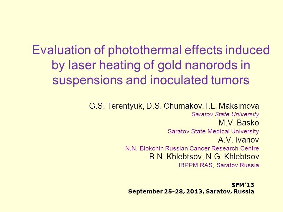 Evaluation of photothermal effects induced by laser heating of gold nanorods in suspensions and inoculated tumors G.S.