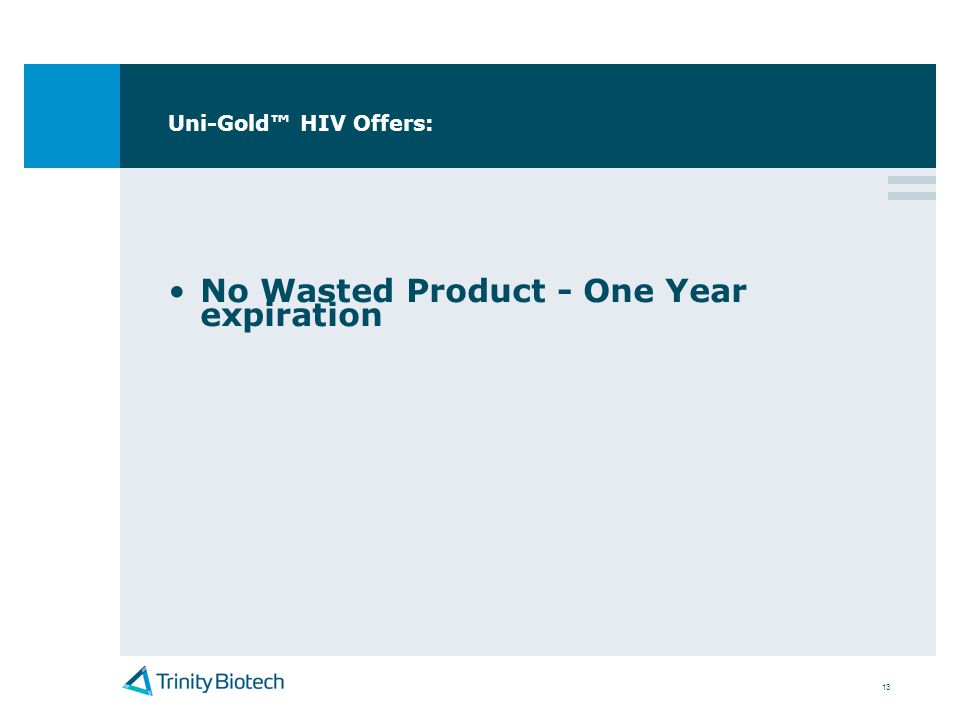 13 Uni-Gold HIV Offers: No Wasted Product - One Year expiration
