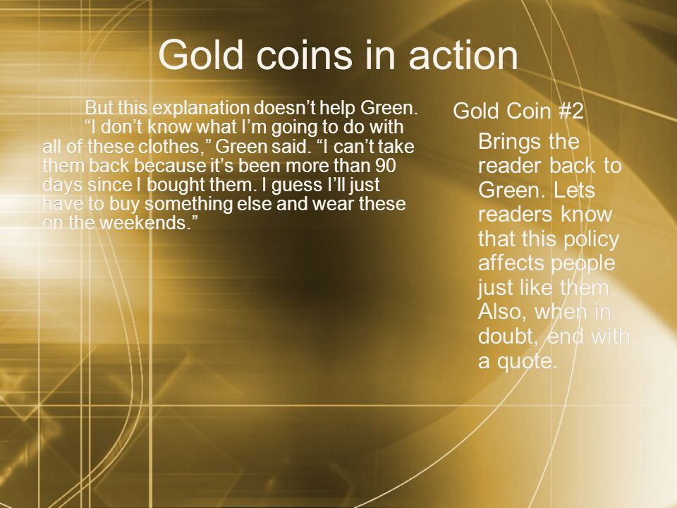 Gold coins in action But this explanation doesnt help Green.
