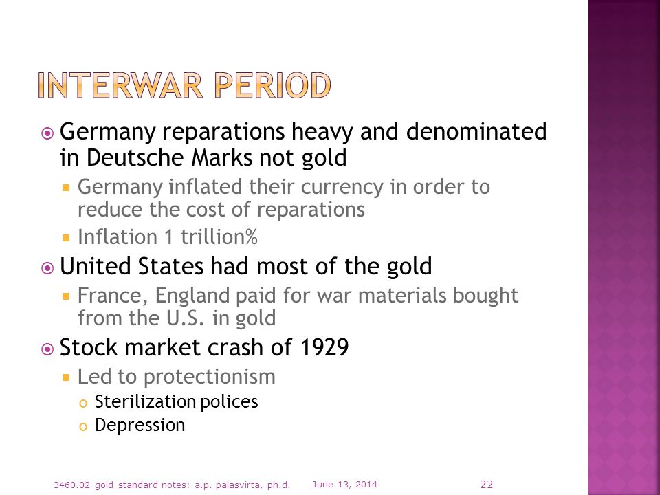 Germany reparations heavy and denominated in Deutsche Marks not gold Germany inflated their currency in order to reduce the cost of reparations Inflat