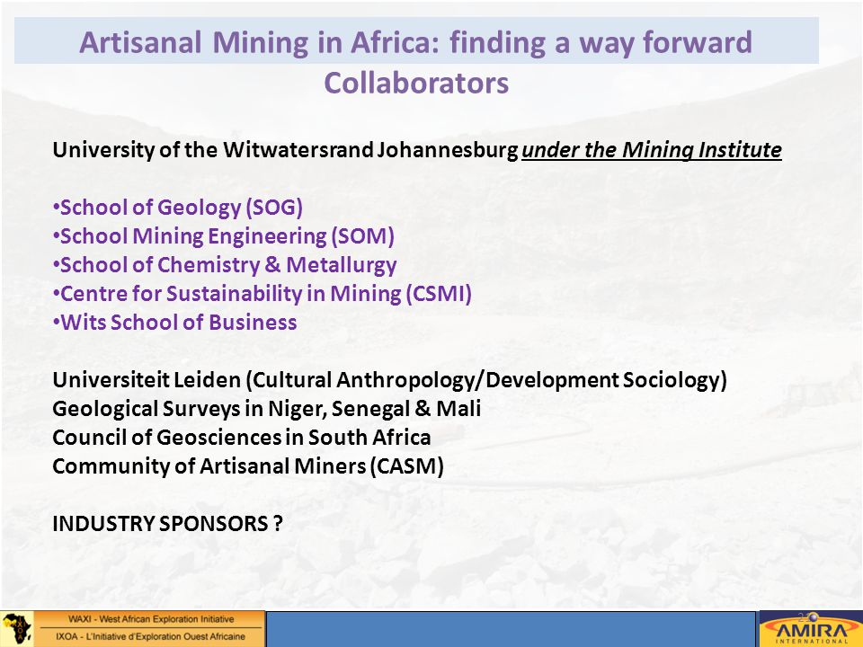 Annual Sponsors Meeting, Dakar 2-4 May 2012 21 © – Not for duplication or circulation without permission Artisanal Mining in Africa: finding a way for