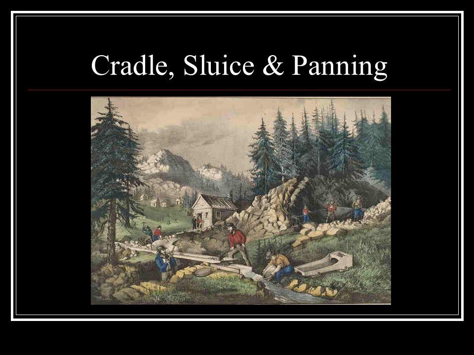 Cradle, Sluice & Panning