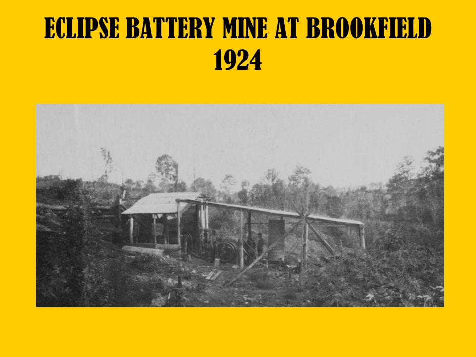 ECLIPSE BATTERY MINE AT BROOKFIELD 1924