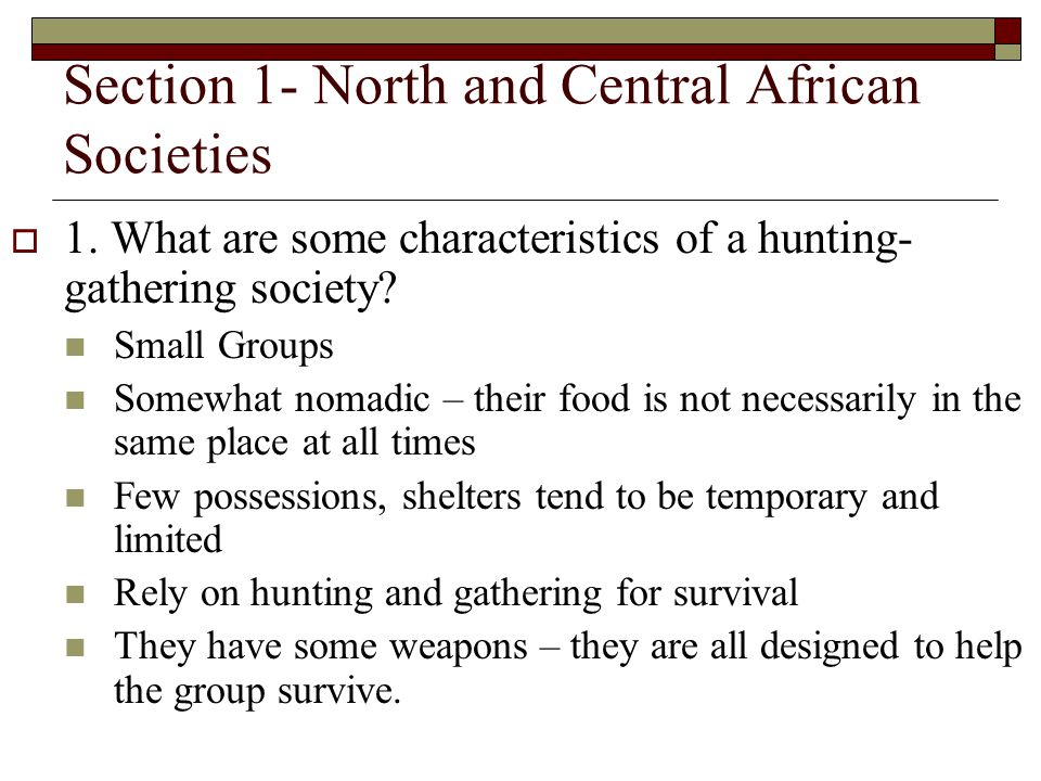 Section 1- North and Central African Societies 1.