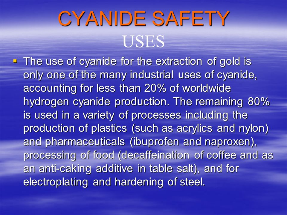 What is Cyanide? Chemical Symbol: Chemical Name : Sodium Cyanide NaCN Better Chemical Name: Sodium Carbon Nitrogen
