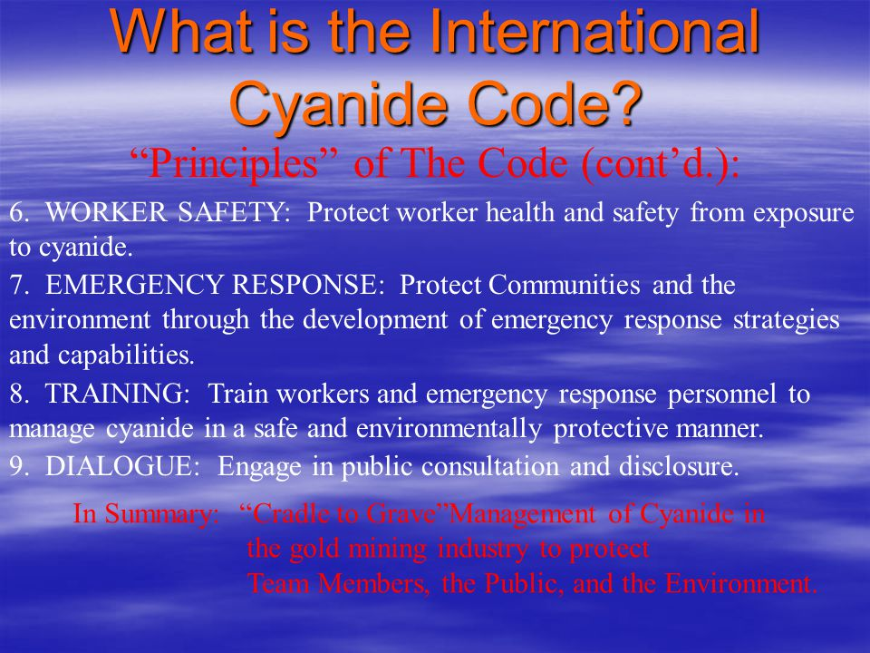 What is the International Cyanide Code.Principles of The Code (contd.): 6.