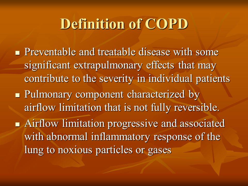 Spirometric Classification of COPD Severity Based on Post-Bronchodilator FEV1 Stage I: Mild FEV1/FVC <70% FEV1 > 80% predicted Stage II: Moderate FEV1/FVC <70%; 50%< FEV1<80% pred.