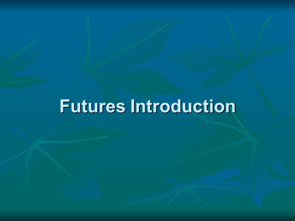 Other Futures Pricing Stock Index Futures: Pricing Stock Index Futures: Futures = Current Index*(1+CofC) - Sum Discd Divs Futures = Current Index*(1+CofC) - Sum Discd Divs Div Yield on S&P 500 is 1.5% Div Yield on S&P 500 is 1.5% CofC is 5.25% CofC is 5.25% Current Index = 969.02 Current Index = 969.02 969.02*(1+.0525).33 -.015/3*969.02 /(1+.0525).33 = 980.76; 983.2 969.02*(1+.0525).33 -.015/3*969.02 /(1+.0525).33 = 980.76; 983.2