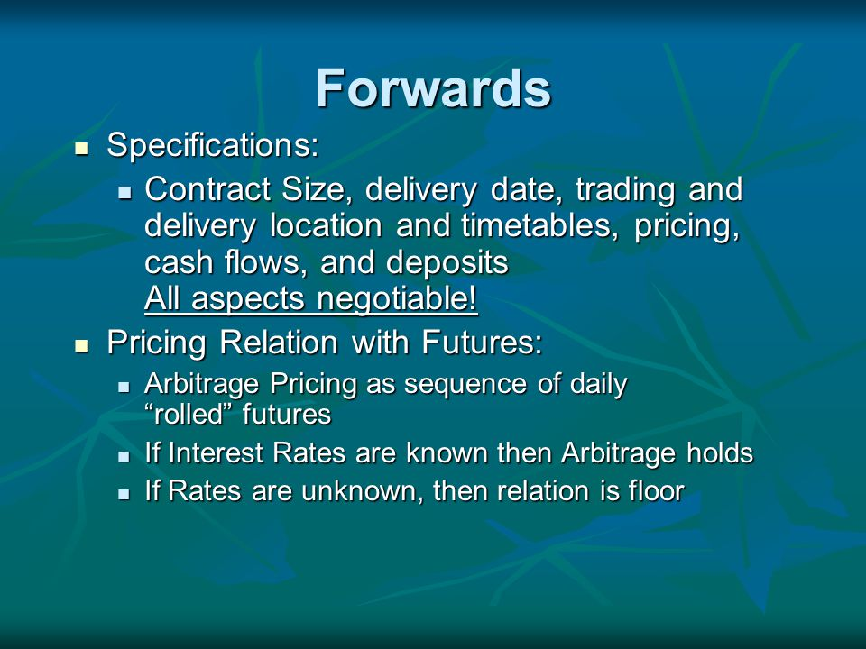 Pricing and Examples Basis: Spot Price - Futures Price Basis: Spot Price - Futures Price Cash and Carry (Reverse Cash and Carry) Cash and Carry (Reverse Cash and Carry) Examples Examples