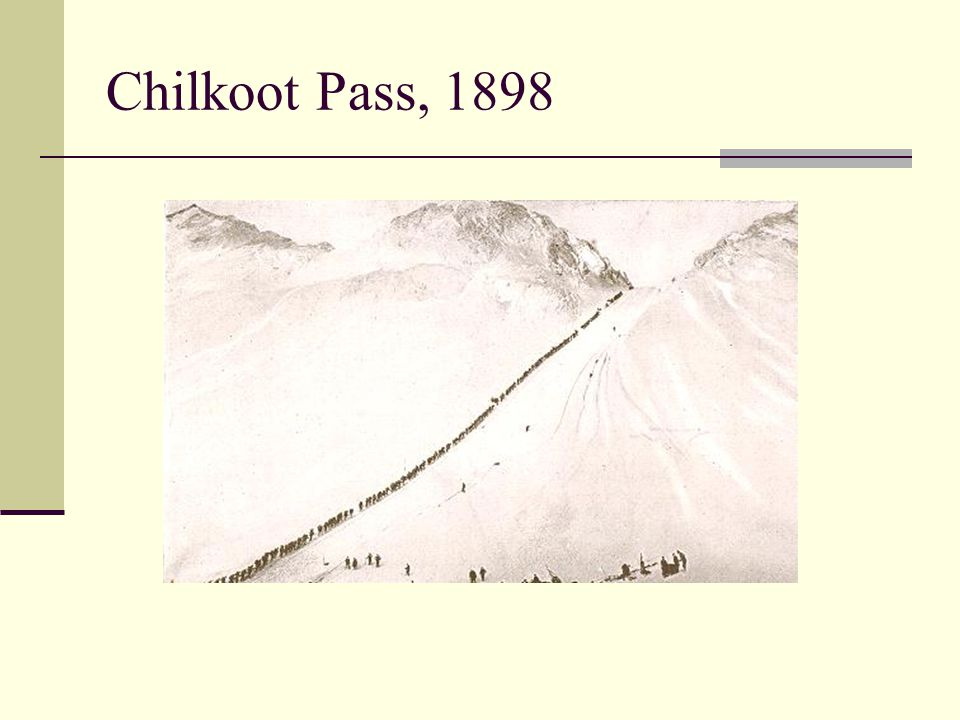 Chilkoot Pass, 1898