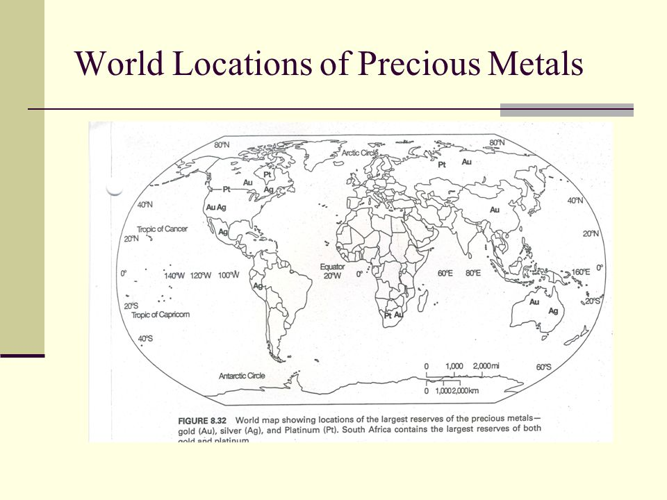 World Locations of Precious Metals