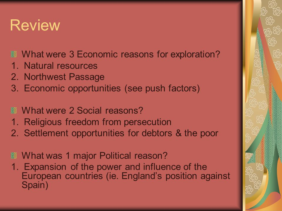 Review What were 3 Economic reasons for exploration.