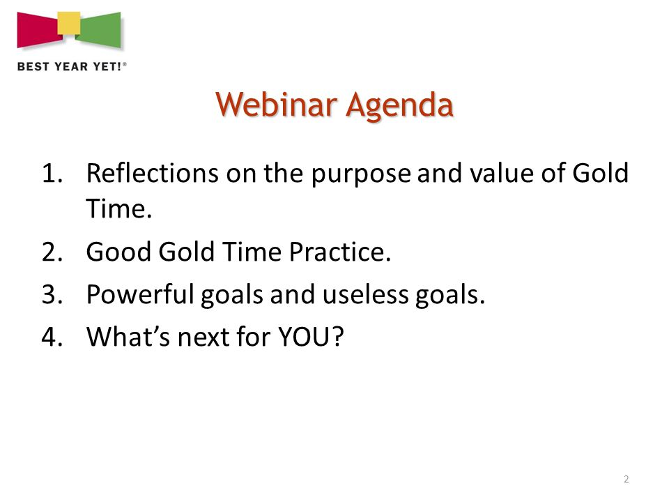 2 1.Reflections on the purpose and value of Gold Time.