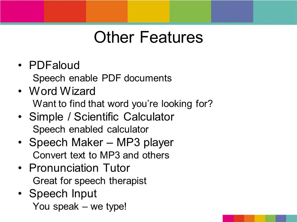 Other Features PDFaloud Speech enable PDF documents Word Wizard Want to find that word youre looking for.