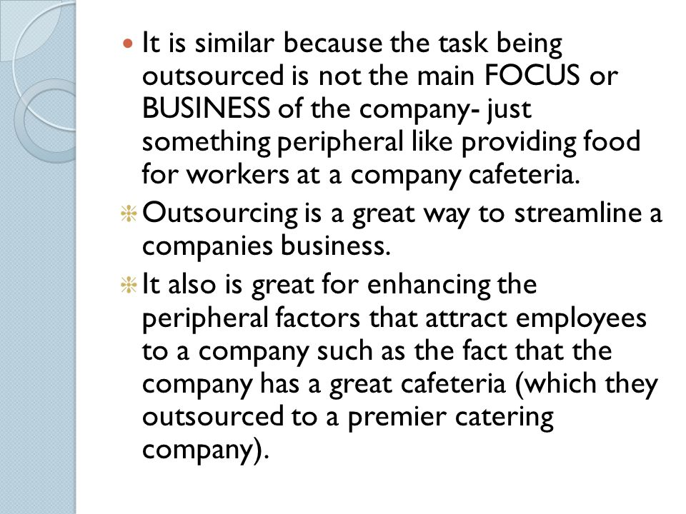 QUESTION 5 In what ways is outsourcing IS infrastructure like outsourcing the company cafeteria? In what ways is it different? What general conclusion