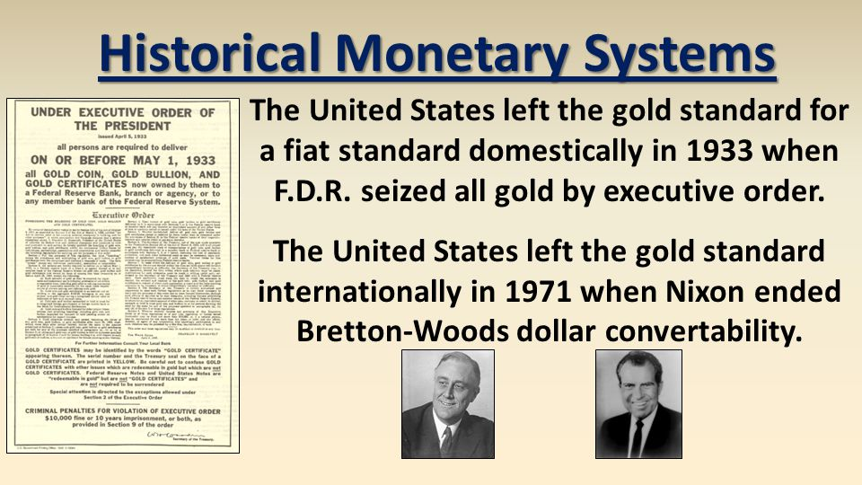 The United States left the gold standard for a fiat standard domestically in 1933 when F.D.R. seized all gold by executive order. The United States le