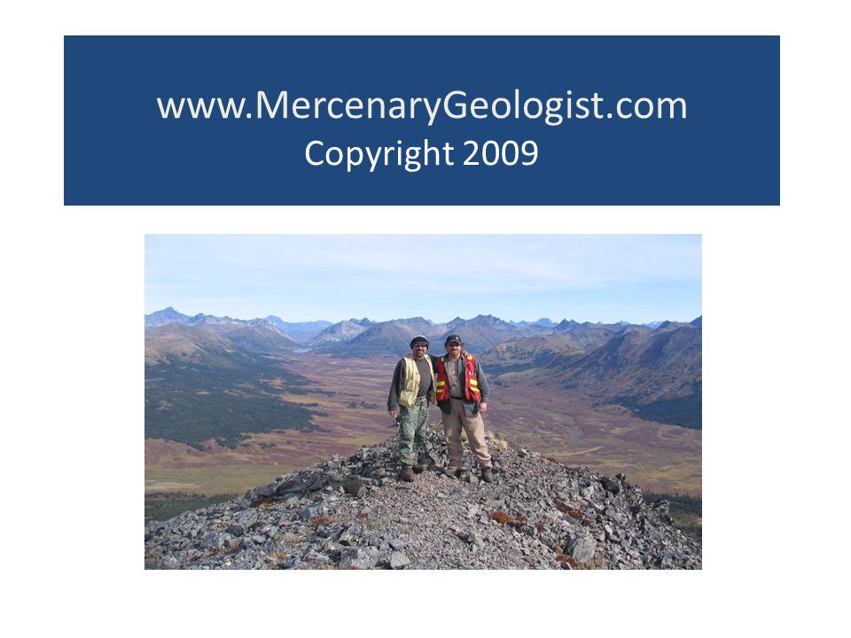 www.MercenaryGeologist.com Copyright 2009